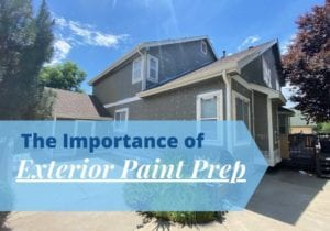 a prepped home with title: The importance of exterior paint prep