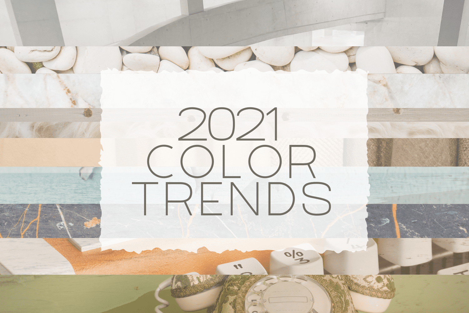 Top Color Trends for 2021