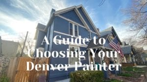 A blue Victorian exterior in Denver painted by Kind home Solutions with title that reads: A guide to choosing your denver painter