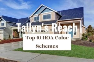 Title Card: Tallyn's Reach Top 10 HOA Color Schemes w/ a tan home in the background