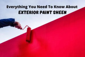 image of a painters hand rolling red paint with title card reading: Everything you need to know about exterior paint sheens