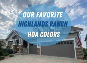 Photo of home painted by Kind Home Solutions in Highlands Ranch with blog title: Our Favorite Highlands Ranch HOA Colors