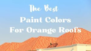 Cover image of orange tiled roof with title reading: the best paint colors for orange roofs